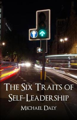 The Six Traits of Self-Leadership (Paperback)