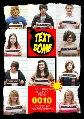 Text Bomb: Explosive Writing by 0010 (Paperback)