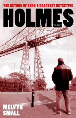 Holmes: Volume 2: The Return of Boro's Greatest Detective (Paperback)