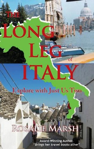 The Long Leg of Italy: Explore with Just Us Two - Just Us Two 3 (Hardback)