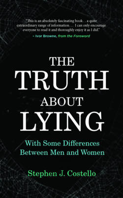 The Truth About Lying: With Some Differences Between Men and Women (Paperback)
