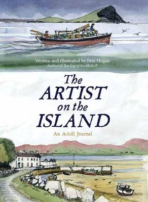 The Artist on the Island: A Winter on Achillbeg (Paperback)
