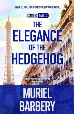 Elegance of the Hedgehog (Hardback)
