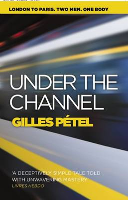 Under the Channel (Paperback)