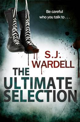 The Ultimate Selection: Be Careful Who You Talk To (Paperback)