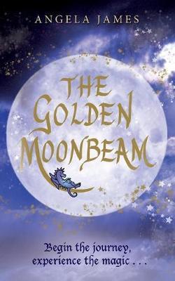The Golden Moonbeam - Amshir Legacy Series (Paperback)