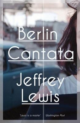 Berlin Cantata (Hardback)