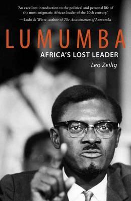 Lumumba: Africa's Lost Leader (Paperback)