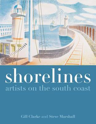 Shorelines: Artists on the South Coast (Paperback)