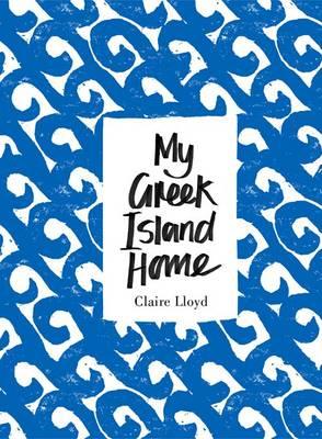 My Greek Island Home (Hardback)