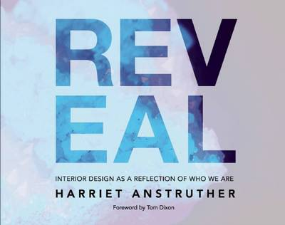 Reveal: Interior Design as a Reflection of Who We are (Hardback)
