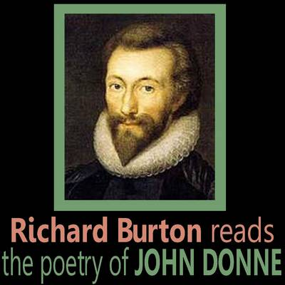 Richard Burton Reads the Poetry of John Donne (CD-Audio)