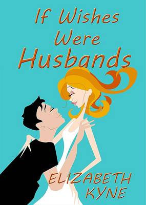 If Wishes Were Husbands (Paperback)