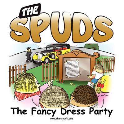 The Spuds - The Fancy Dress Party (Paperback)