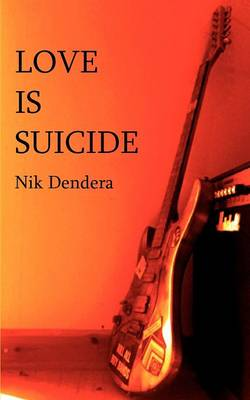 Love is Suicide (Paperback)