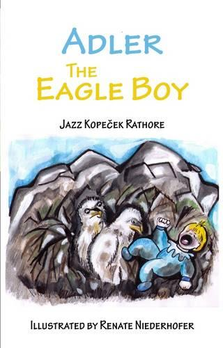 Adler the Eagle Boy (Paperback)