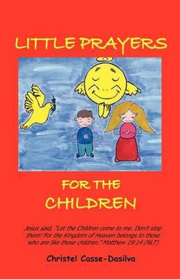 Little Prayers for the Children (Paperback)