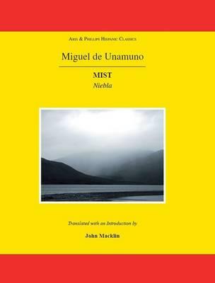 Unamuno: Mist - Aris & Phillips Hispanic Classics (Paperback)
