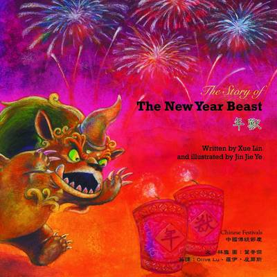 The New Year Beast - Chinese Festivals (Hardback)