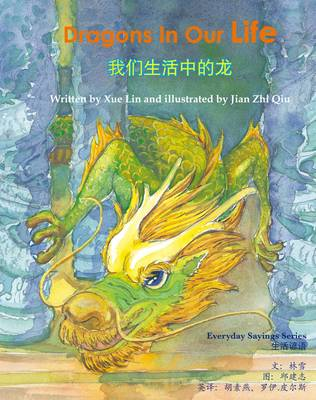Dragons in Our Life - Everyday Sayings Series (Hardback)