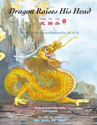 Dragon Raises His Head - Stories of Animal Signs