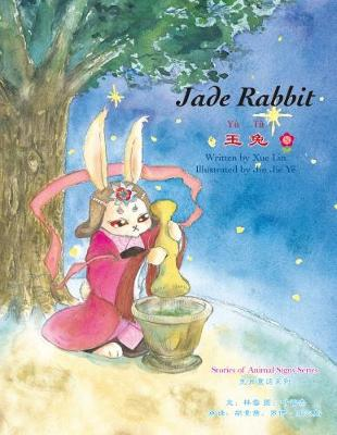 Jade Rabbit - Stories of Animal Signs