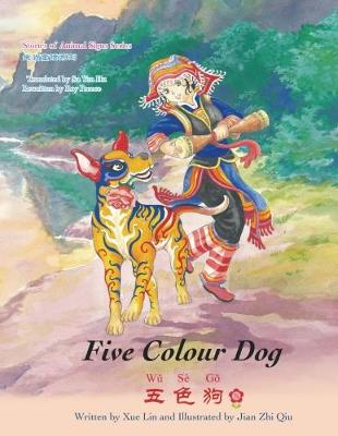 Five Colour Dog - Stories of Animal Signs