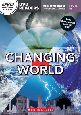 Changing World - Reader with DVD - Level B1 ( 1,500 headwords ) - Environmental Studies Content (Board book)