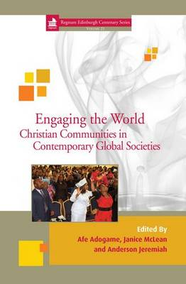 Engaging the World: 21: Christian Communities in Contemporary Global Societies (Hardback)