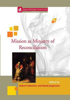 Mission as Ministry of Reconciliation: 16 (Hardback)