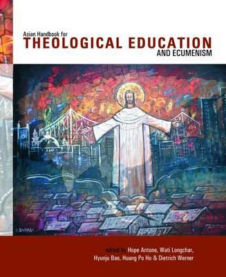 Asian Handbook of Theological Education and Ecumenism (Paperback)