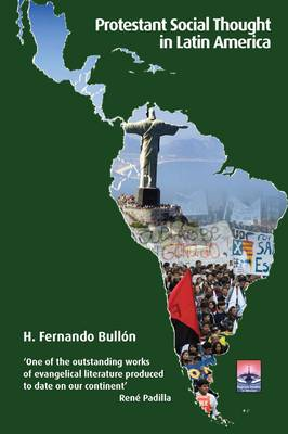 Protestant Social Thought in Latin America: The Debate on Development (Paperback)