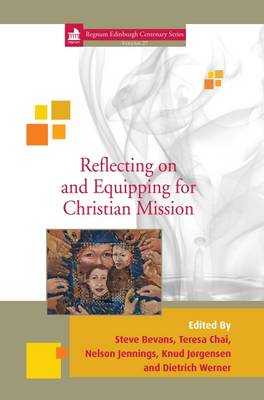 Reflecting on and Equipping for Christian Mission: 27 (Hardback)