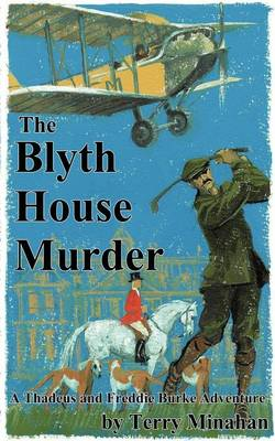 The Blyth House Murder - Thadeus Burke Adventure 3 (Paperback)