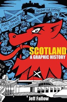 Scotland: A Graphic History (Paperback)
