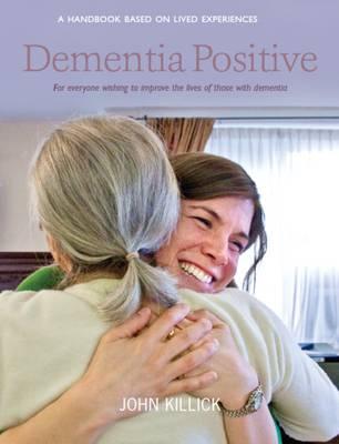 Dementia Positive (Paperback)