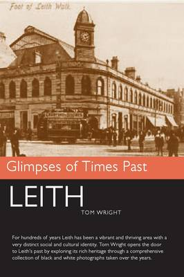 Leith - Glimpses of Times Past 1 (Paperback)