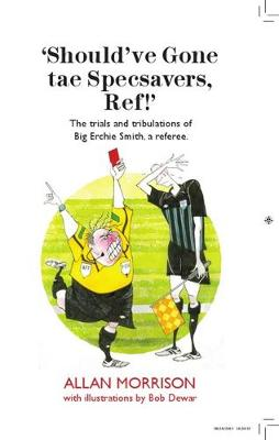 Should've Gone tae Specsavers, Ref! (Paperback)