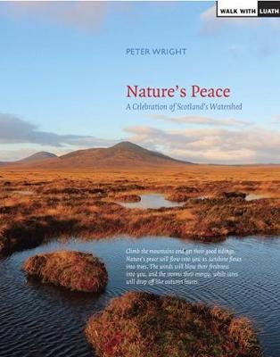 Nature's Peace: Landscapes of the Watershed: A Celebration (Paperback)