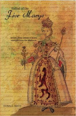 The Ballad of the Five Marys (Paperback)