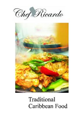 Ricardo's Traditional Caribbean Food (Paperback)
