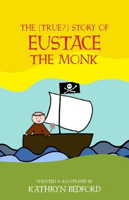 The (True?) Story of Eustace the Monk (Paperback)