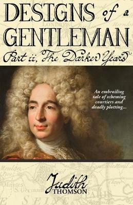 Designs of a Gentleman: The Darker Years - Designs of a Gentleman (Paperback)