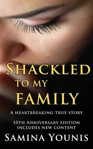 Shackled to My Family (Paperback)