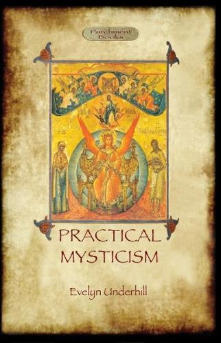 Practical Mysticism - a Little Book for Normal People (Paperback)