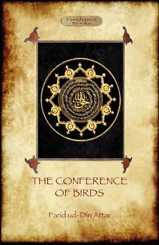 The Conference of Birds: the Sufi's Journey to God (Paperback)