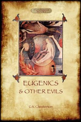 Eugenics and Other Evils (Paperback)