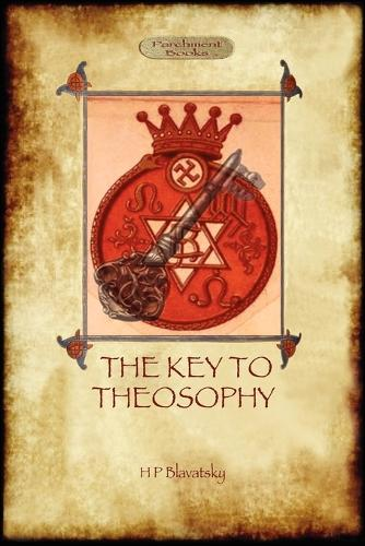 The Key to Theosophy - With Original 30-Page Annotated Glossary (Paperback)