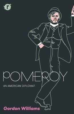 Pomeroy: An American Diplomat (Paperback)