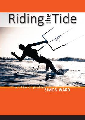 Riding The Tide: A Tithe of Psalms (Paperback)